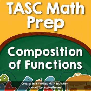 TASC Math Prep: Composition of Functions