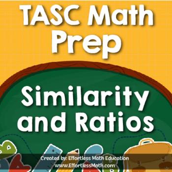 TASC Math Prep: Similarity and Ratios
