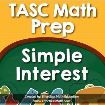 TASC Math Prep: Simple Interest