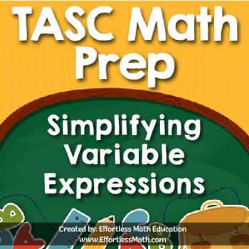 TASC Math Prep: Simplifying Variable Expressions