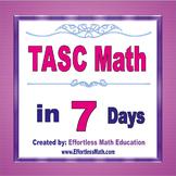 TASC Math in 7 Days + 2 full-length TASC Math practice tests