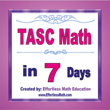 TASC Math in 7 Days + 2 full-length TASC Math practice tests