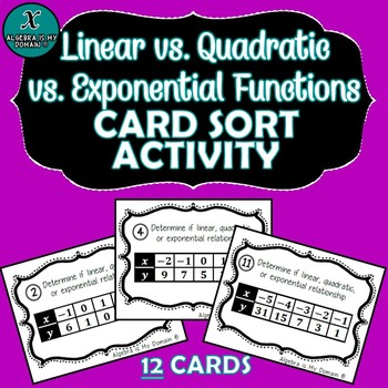 TASK CARD SORT ACTIVITY - Algebra - Linear vs. Quadratic vs. Exponential