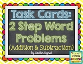 TASK CARDS - 2 Step Word Problems