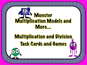MONSTER MULTIPLICATION AND DIVISION TASK CARDS, MODELS, AND MORE...