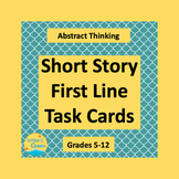 TASK CARDS ABSTRACT THINKING: 40 First Lines for Short Story Writing