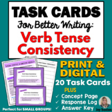 TASK CARDS for BETTER WRITING: Verb Tense Consistency