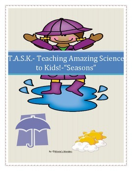 T.A.S.K. Teaching Amazing Science to Kids!- Seasons