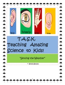 T.A.S.K.- Teaching Amazing Science to Kids!- Sensing the Weather