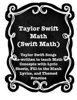 TAYLOR SWIFT MATH (18 Themed Song Parodies and Practice Worksheets)