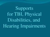 TBI, Physical Disabilities, and Hearing Impairments/devices