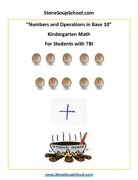 K - TBI Traumatic Brain Injuries -Common Core- Numbers and Operations in Base 10