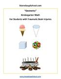 K - TBI Traumatic Brain Injuries - Geometry -  Common Core