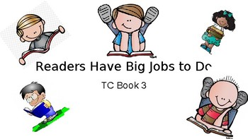 TC Book 3 Readers Have Big Jobs To Do