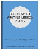 "Teacher's College ""How To"" Writing Lesson Plans -1st Grade"