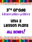 TC Information Writing Lessons Plans 3rd Grade