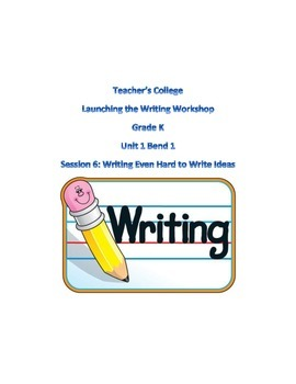 TC Launching the Writer's Workshop Unit 1 Session 6 Kindergarten