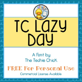 TC Lazy Day font - Personal Use