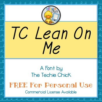 TC Lean On Me font - Personal Use