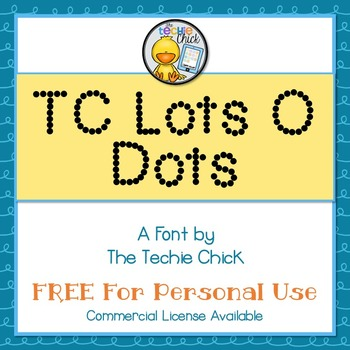 TC Lots O Dots font - Personal Use