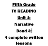 TC Reading Unit 1 Bend 3- Narrative 5th grade Lesson Bundle