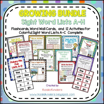 Colorful Sight Words, Word Wall Words, & Activities GROWING Bundle List A-C