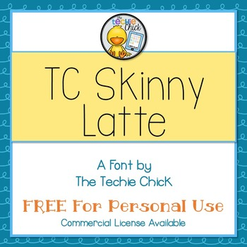 TC Skinny Latte font - Personal Use