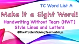 TC Style List A & Handwriting Without Tears Style - Make it a Snap Word!