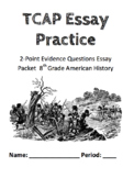 TCAP 2-Point Essay Practice - TNReady Prep for 8th Grade Social Studies