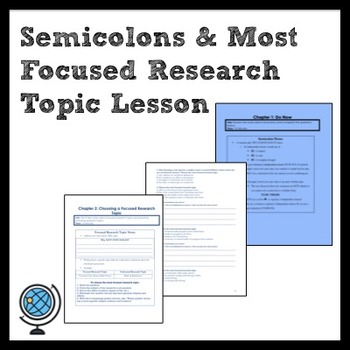 ELA: Semicolon Usage & Most Focused Research Topic