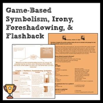 Game/Activity-Based Symbolism, Irony, Foreshadowing, Flashback