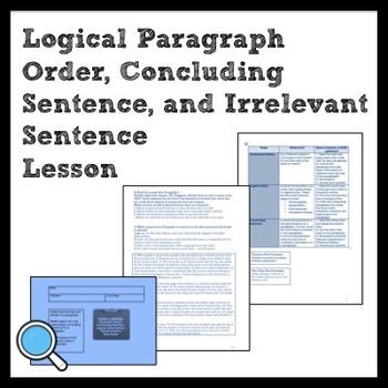 ELA: Logical Para. Order, Irrelevant Details & Concluding