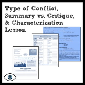 ELA: Type of Conflict, Summary/Critique, & Characterization