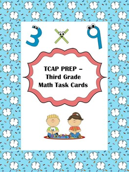 TCAP PREP - Third Grade Math - Task Cards