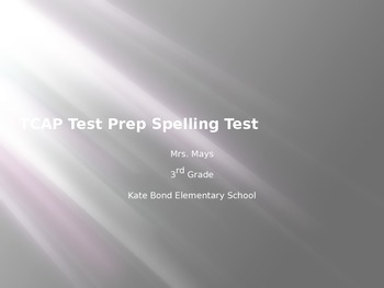TCAP Test Prep Spelling Test-/k/ sound