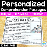TCH, WH, PH & Mixed Digraphs Passages: PERSONALIZED Comprehension Class Sets