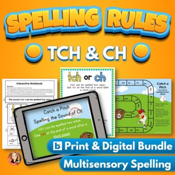 TCH and CH Spelling Rule Bundle with Digital Task Cards