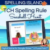 TCH and CH Spelling Rule Digital Hunt Game