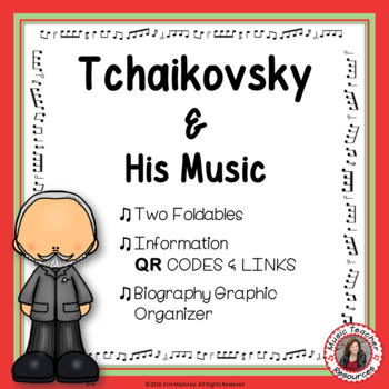Music Composer: TCHAIKOVSKY Foldables: Music Listening Activities