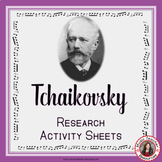 Music Composer: TCHAIKOVSKY Music Composer Study and Worksheets
