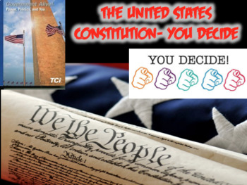"""TCI Government Alive! Textbook- The Constitution """"You Decide"""" Activity (Civics)"""