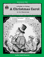 A Guide for Using A Christmas Carol in the Classroom (Enhanced eBook)