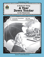 A Guide for Using A Year Down Yonder in the Classroom