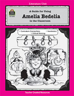 A Guide for Using Amelia Bedelia in the Classroom (Enhanced eBook)