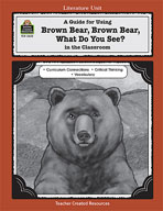 A Guide for Using Brown Bear, Brown Bear, What Do You See? in the Classroom (Enhanced eBook)