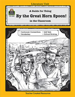 A Guide for Using By the Great Horn Spoon! in the Classroom (Enhanced eBook)