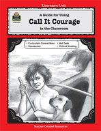A Guide for Using Call It Courage in the Classroom (Enhanced eBook)