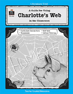 A Guide for Using Charlotte's Web in the Classroom (Enhanced eBook)