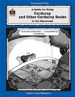 A Guide for Using Corduroy Series in the Classroom