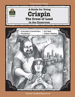 A Guide for Using Crispin: The Cross of Lead in the Classroom (Enhanced eBook)